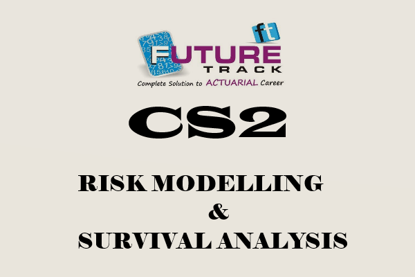 CS2 [ Risk Modelling & Survival Analysis ] cover
